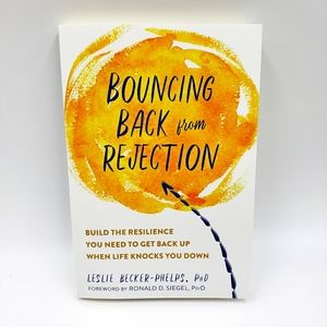 Bouncing Back From Rejection Paperback Book